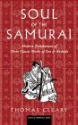 Soul of the Samurai: Modern Translations of Three Classic Works of Zen & Bushido Cover Image