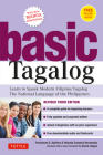 Basic Tagalog: Learn to Speak Modern Filipino/ Tagalog - The National Language of the Philippines: Revised Third Edition (with Online Cover Image