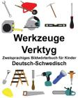 Deutsch-Schwedisch Werkzeuge/Verktyg Zweisprachiges Bildwörterbuch für Kinder Cover Image
