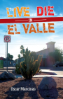 To Live and Die in El Valle Cover Image