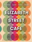 Elizabeth Street Cafe Cover Image