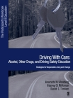 Driving with Care: Alcohol, Other Drugs, and Driving Safety Education-Strategies for Responsible Living: The Participants Workbook, Level II Education Cover Image