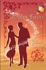 Goblin Fruit Cover Image