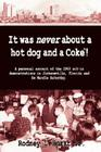 It Was Never About a Hotdog and a Coke Cover Image