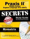 Praxis II Middle School English Language Arts (5047) Exam Secrets Study Guide: Praxis II Test Review for the Praxis II: Subject Assessments Cover Image