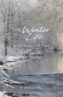 The Winter of Life: Redeeming the Time Cover Image