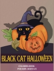 Black Cat Halloween Coloring Book For Kids ages4-8: A Spooky Coloring Book For Creative Kids and Family Boys and Girls Single Sided BIG Illustration ( Cover Image