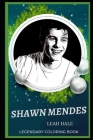 Shawn Mendes Legendary Coloring Book: Relax and Unwind Your Emotions with our Inspirational and Affirmative Designs Cover Image