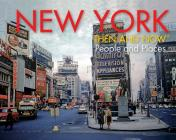 New York Then and Now® People and Places Cover Image