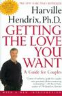 Getting the Love You Want: A Guide for Couples Cover Image