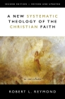 A New Systematic Theology of the Christian Faith: 2nd Edition - Revised and Updated Cover Image