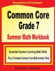 Common Core Grade 7 Summer Math Workbook: Essential Summer Learning Math Skills plus Two Complete Common Core Math Practice Tests Cover Image