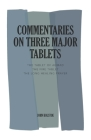 Commentaries on Three Major Tablets Cover Image