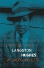 Langston Hughes (Critical Lives) Cover Image