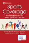 Sports Coverage: The Handbook for the Sports Medicine Clinician Cover Image
