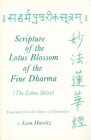 Scripture of the Lotus Blossom of the Fine Dharma: (the Lotus Sutra) (Translations from the Asian Classics) Cover Image