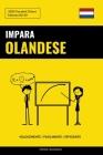 Impara l'Olandese - Velocemente / Facilmente / Efficiente: 2000 Vocaboli Chiave Cover Image