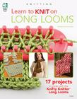 Learn to Knit on Long Looms Cover Image