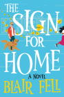 The Sign for Home: A Novel Cover Image