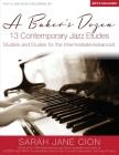 A Baker's Dozen: 13 Contemporary Jazz Etudes: Studies and Etudes for the Intermediate/Advanced Cover Image