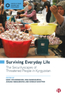 Surviving Everyday Life: The Securityscapes of Threatened People in Kyrgyzstan Cover Image