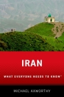 Iran: What Everyone Needs to Know(r) Cover Image