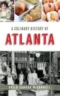 A Culinary History of Atlanta Cover Image