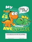 Dotted Midline and Picture Space Notebook: Primary Composition Notebook Story Paper ... Dinosaur cover Cover Image