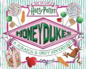 Honeydukes: A Scratch & Sniff Adventure (Harry Potter) Cover Image