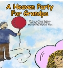 A Heaven Party For Grandpa Cover Image