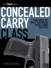 Concealed Carry Class: The ABCs of Self-Defense Tools and Tactics Cover Image