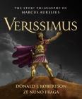 Verissimus: The Stoic Philosophy of Marcus Aurelius Cover Image