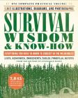 Survival Wisdom & Know-How: Everything You Need to Know to Subsist in the Wilderness Cover Image