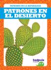 Patrones En El Desierto (Patterns in the Desert) Cover Image