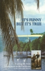 It's Funny But It's True: A sailing life from Windermere to the Caribbean Cover Image