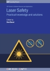 Laser Safety: Practical knowledge and solutions Cover Image