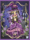 Cute Witch Coloring Book: Vol.1 - For kids, girls, teens and young adults. Cover Image