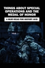 Things About Special Operations And The Medal Of Honor: A Must-Read For History Avid: Books On Intelligence And Espionage Cover Image