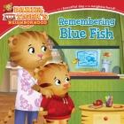 Remembering Blue Fish (Daniel Tiger's Neighborhood) Cover Image