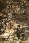The Complete Grimm's Fairy Tales: with 23 full-page Illustrations by Arthur Rackham Cover Image