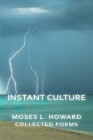 Instant Culture: Collected Poems Cover Image