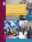 Industrial Pharmacy: A Comprehensive Approach Cover Image