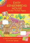 Easy Gingerbread House Sticker Picture Puzzle [With Stickers] (Dover Little Activity Books) Cover Image