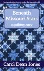 Beneath Missouri Stars: A Quilting Cozy Cover Image
