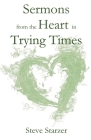 Sermons from the Heart in Trying Times Cover Image