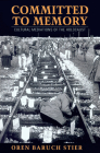 Committed to Memory: Cultural Mediations of the Holocaust Cover Image