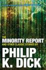 The Minority Report and Other Classic Stories Cover Image
