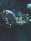 Grand Pandemic: