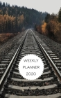 Weekly Planner 2020: organizer for train and railway enthusiasts. 5