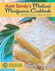 Aunt Sandy's Medical Marijuana Cookbook: Comfort Food for Body & Mind Cover Image